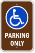Parking Only With Handicap Symbol Handicap Parking Sign