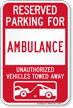 Reserved Parking For Ambulance Vehicles Tow Away Sign