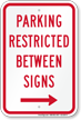 Parking Restricted Between Signs With Right Arrow Symbol