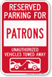 Reserved Parking For Patrons Vehicles Tow Away Sign