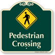 Pedestrian Crossing Signature Sign