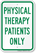 Physical Therapy Patients Only Parking Sign