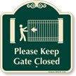 Please Keep Gate Closed Signature Sign