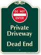 Private Driveway, Do Not Enter Signature Sign