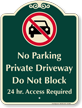 Private Driveway, Dont Block, Access Required Sign