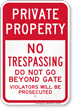 Private Property No Trespassing Beyond Gate Sign