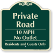 Private Road, No Outlet 10mph Signature Sign
