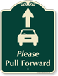 Pull Forward Signature Sign, Ahead Arrow