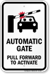 Automatic Gate Sign