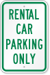 Rental Car Parking Only Sign