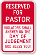 Reserved For Pastor Parking Sign