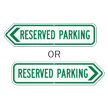 Reserved Parking Arrow Sign
