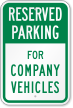 For Company Vehicles Reserved Parking Sign
