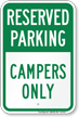 Reserved Parking For Campers Only Sign