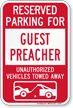 Reserved Parking For Guest Preacher Tow Away Sign