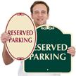 Reserved Parking SignatureSign