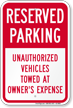 Reserved Parking, Vehicles Towed Away Sign