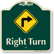 Right Turn Allowed Signature Sign