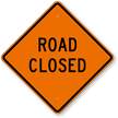 Road Closed Warning Sign