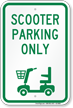 Scooter Parking Only, Reserved Parking Sign