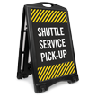 Shuttle Service Pick-Up Sidewalk Sign