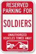 Reserved Parking For Soldiers Vehicles Tow Away Sign
