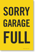 Sorry Garage Full Sign Insert