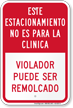 Spanish Park Is Not For Clinic, Violator Can Be Towed Sign