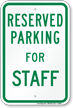 Parking Space Reserved For Staff Sign