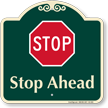 Stop Ahead Signature Sign