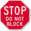Stop Do Not Block Sign