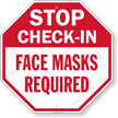 Stop Face Mask Required Octogon Sign