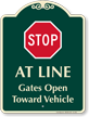 Stop, Gates Open Toward Vehicle Signature Sign