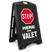 Stop Here For Valet Sidewalk Sign