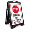 Stop Parking Lot Closed Sidewalk Sign