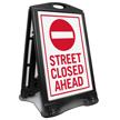 Street Closed Ahead Portable Sidewalk Sign