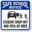 Student Drop-Off and Pick-Up Area Sign, Right