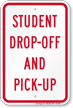 Student Drop Off And Pick Up Sign