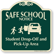 Student Drop-Off Pick-Up Area Signature Sign, Left