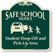 Student Drop-Off Pick-Up Area Signature Sign, Right