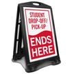 Student Drop-Off Pick-Up Ends Portable Sidewalk Sign