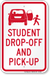 Student Drop Off Pick Up Sign