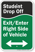 Student Drop Off Sign, Bidirectional Arrow