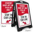Student Drop-Off, Stay In Car Line Sidewalk Sign