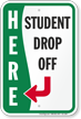 Student Drop-Off towards Left Sign