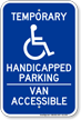 Temporary Handicapped Parking Van Accessible Sign