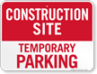 Temporary Parking Construction Site Sign