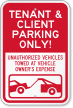 Tenant & Client Parking Only Reserved Parking Sign