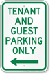 Tenant-Guest Parking Only, Left Arrow Sign