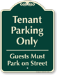 Tenant Parking Only Signature Sign